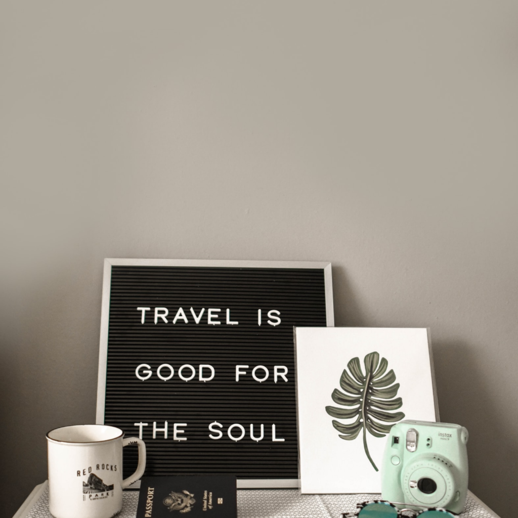 Travel Gives you purpose